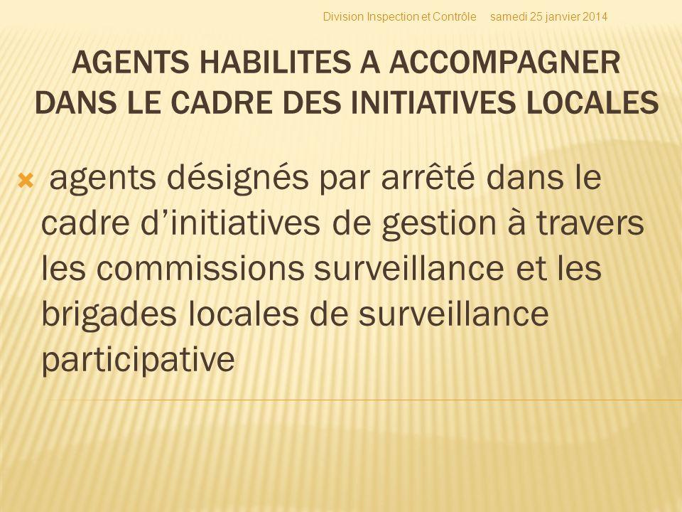 agents désignés par arrêté dans le cadre dinitiatives de gestion à travers les commissions surveillance et les brigades locales de surveillance partic