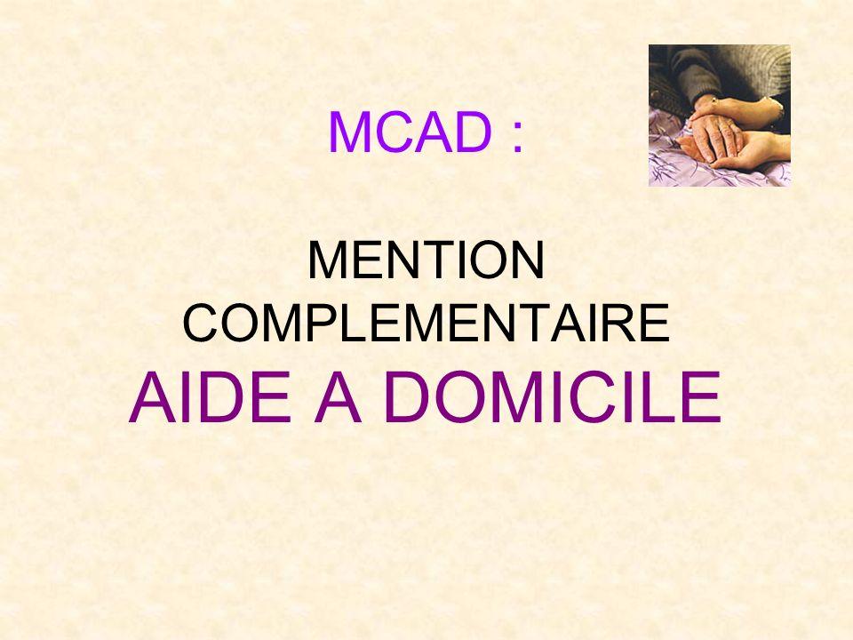MCAD : MENTION COMPLEMENTAIRE AIDE A DOMICILE