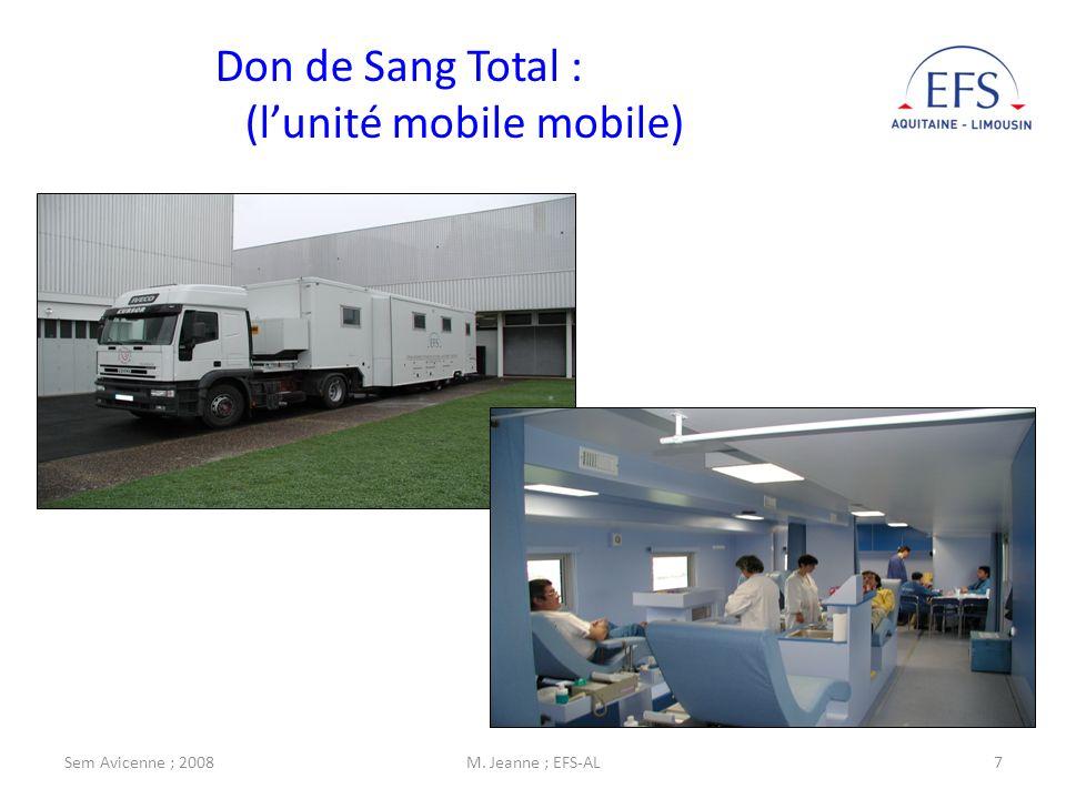 Sem Avicenne ; 2008M. Jeanne ; EFS-AL7 Don de Sang Total : (lunité mobile mobile)