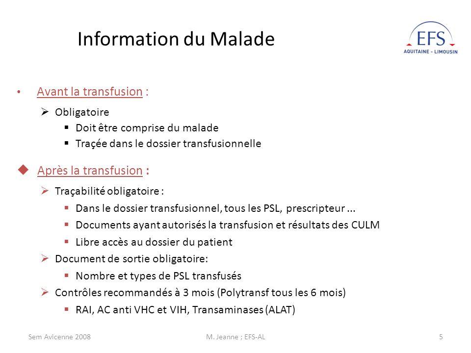 Sem Avicenne 2008M.Jeanne ; EFS-AL6 Bibliographie Indication des Produits sanguins labiles : M.