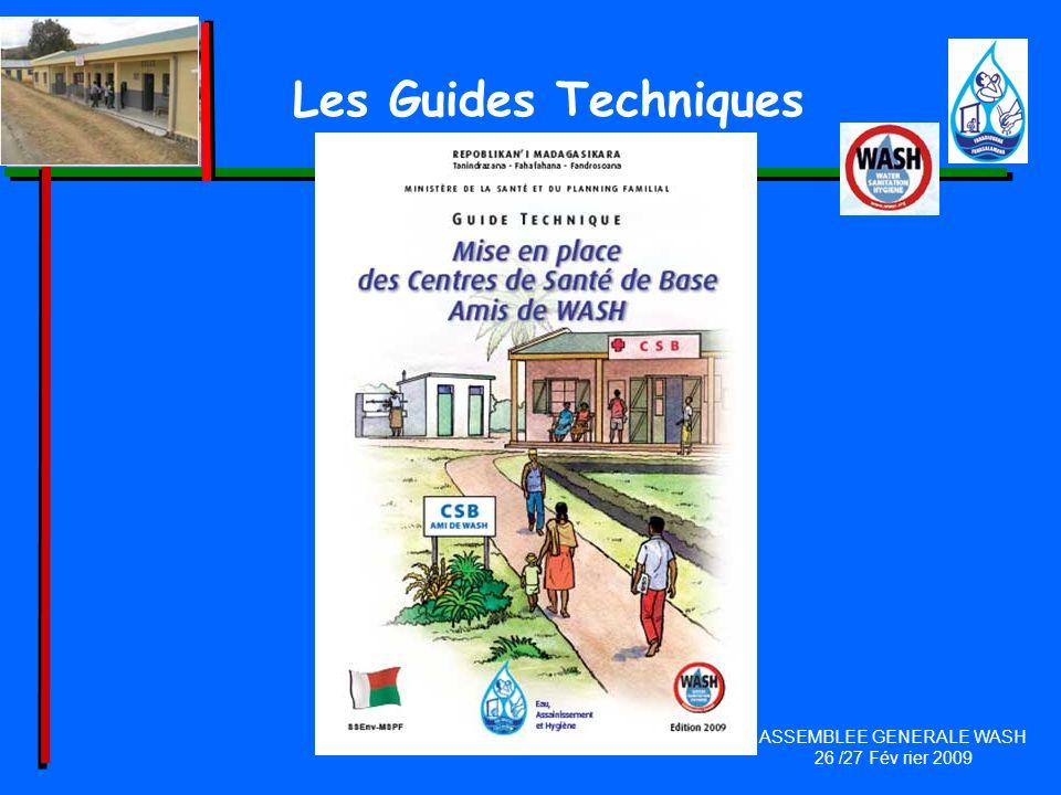 Les Guides Techniques ASSEMBLEE GENERALE WASH 26 /27 Fév rier 2009