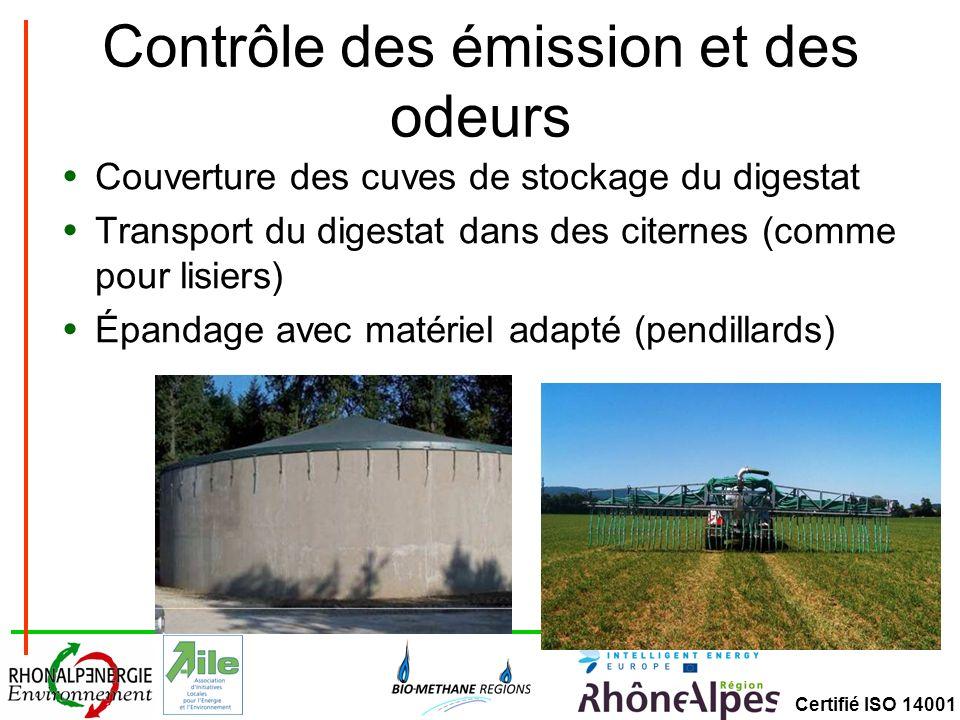 Certifié ISO 14001 Contrôle des émission et des odeurs Couverture des cuves de stockage du digestat Transport du digestat dans des citernes (comme pour lisiers) Épandage avec matériel adapté (pendillards)