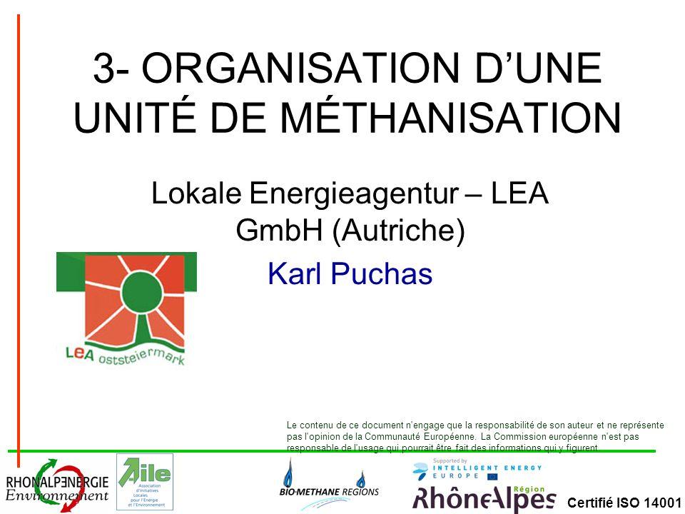 Certifié ISO 14001 Les ateliers dune unité de méthanisation
