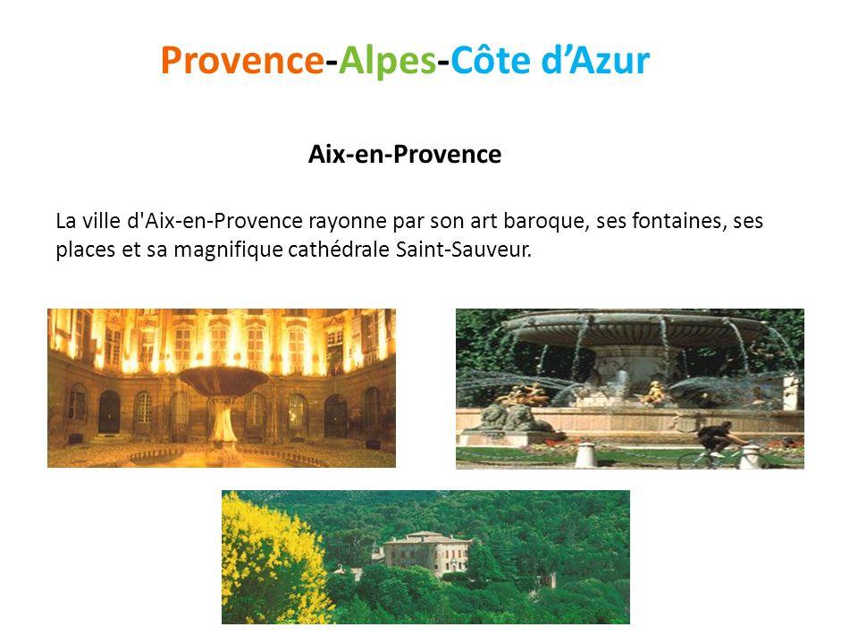 Provence-Alpes-Côte dAzur Aix-en-Provence La ville d'Aix-en-Provence rayonne par son art baroque, ses fontaines, ses places et sa magnifique cathédral