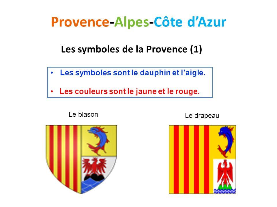 Le blason Le drapeau Provence-Alpes-Côte dAzur Les symboles sont le dauphin et laigle. Les couleurs sont le jaune et le rouge. Les symboles de la Prov