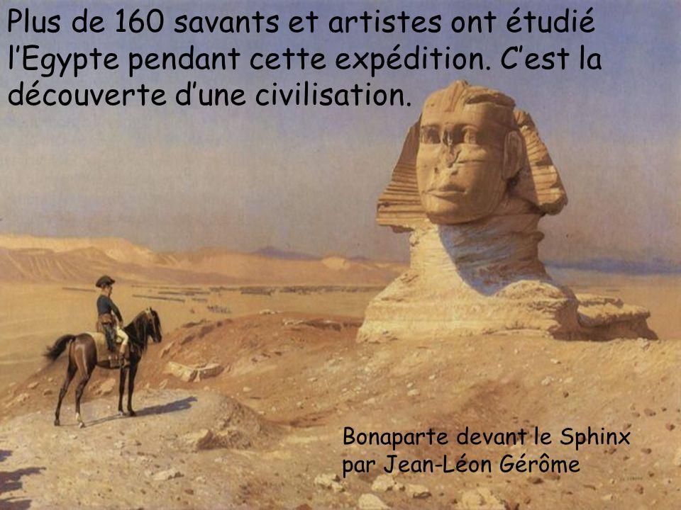 Bonaparte part en Egypte pour couper la route des Indes, à la Grande-Bretagne. La Bataille des Pyramides François Watteau Bonaparte devant le Sphinx p