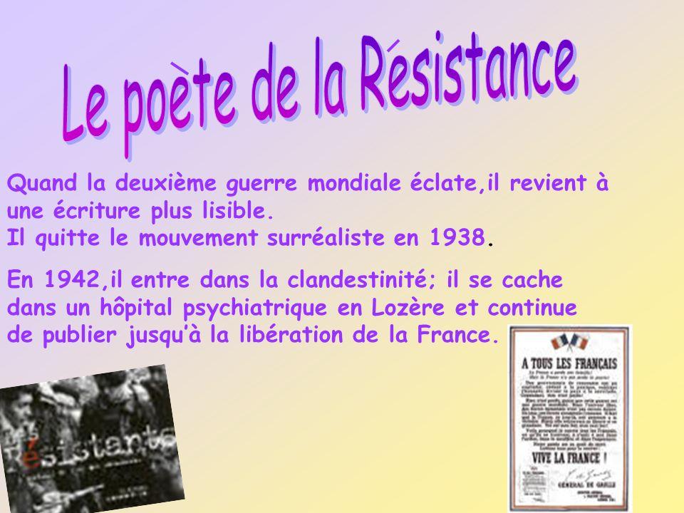Paul Eluard devient pendant lOccupation, lun des plus grands poètes de la Résistance.