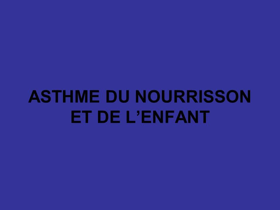 ASTHME DU NOURRISSON ET DE LENFANT