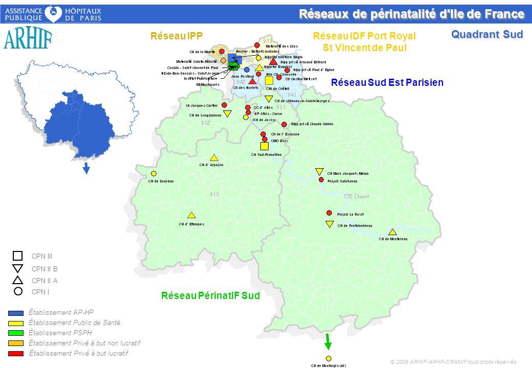 Réseaux de périnatalité d'Ile de France Établissement AP-HP Établissement Public de Santé Établissement PSPH Établissement Privé à but non lucratif Ét