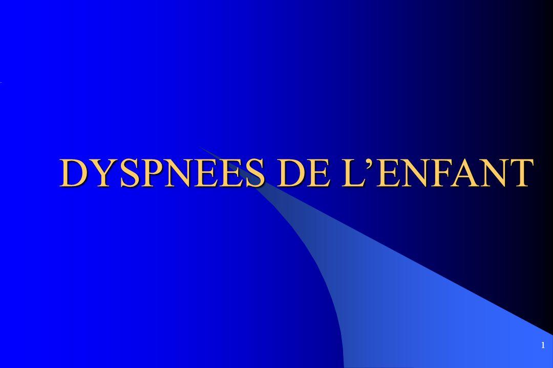 1 DYSPNEES DE LENFANT