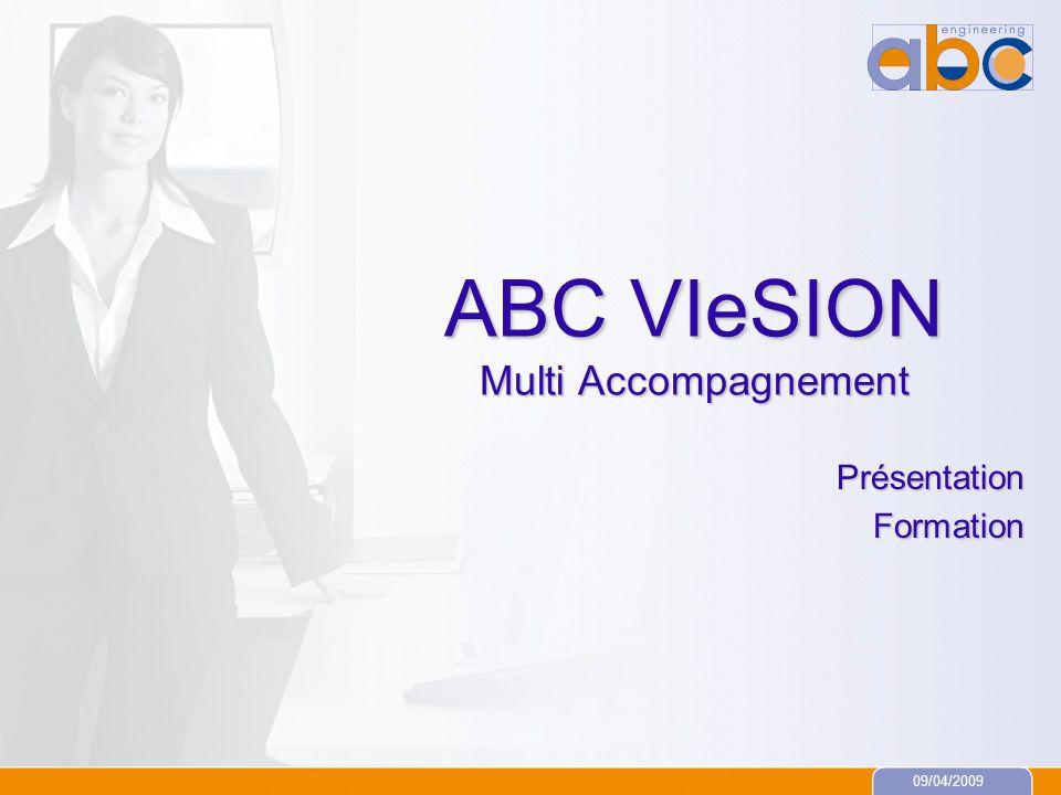 09/04/2009 ABC VIeSION Multi Accompagnement PrésentationFormation