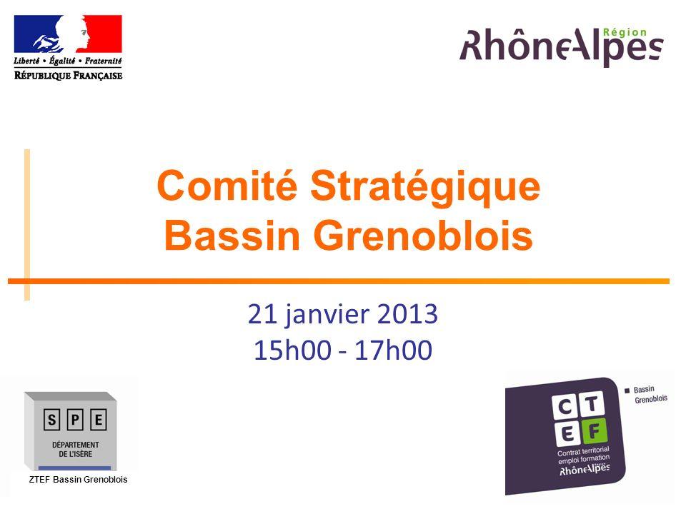 1 Comité Stratégique Bassin Grenoblois 21 janvier 2013 15h00 - 17h00 ZTEF Bassin Grenoblois
