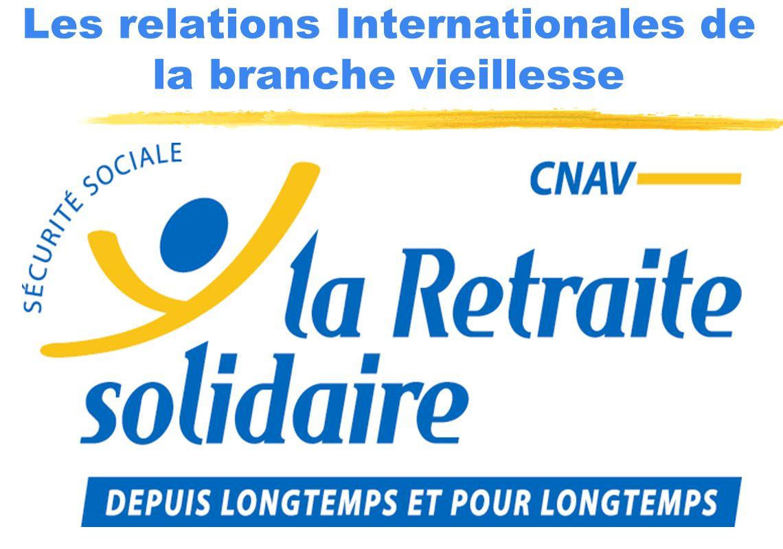 Les relations Internationales de la branche vieillesse
