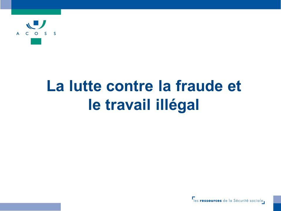 9 La lutte contre la fraude et le travail illégal