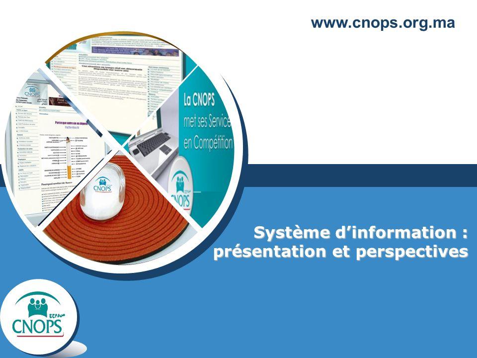 Système dinformation : présentation et perspectives www.cnops.org.ma