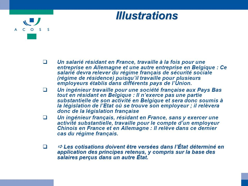Illustrations Un salarié résidant en France, travaille à la fois pour une entreprise en Allemagne et une autre entreprise en Belgique : Ce salarié dev