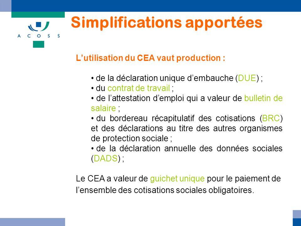 Lutilisation du CEA vaut production : de la déclaration unique dembauche (DUE) ; du contrat de travail ; de lattestation demploi qui a valeur de bulle