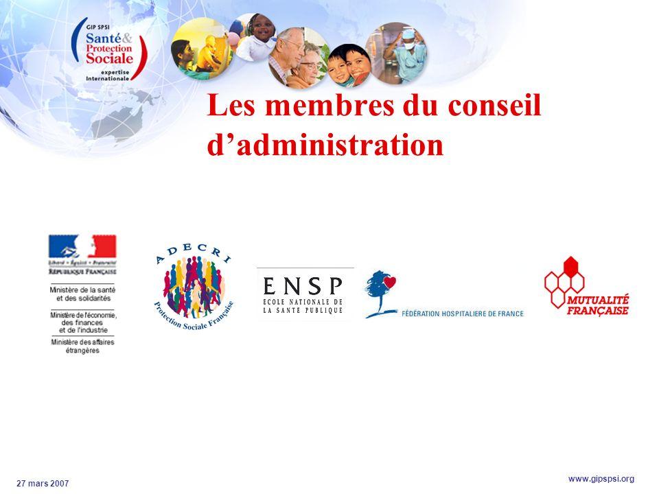 www.gipspsi.org 27 mars 2007 Les membres du conseil dadministration