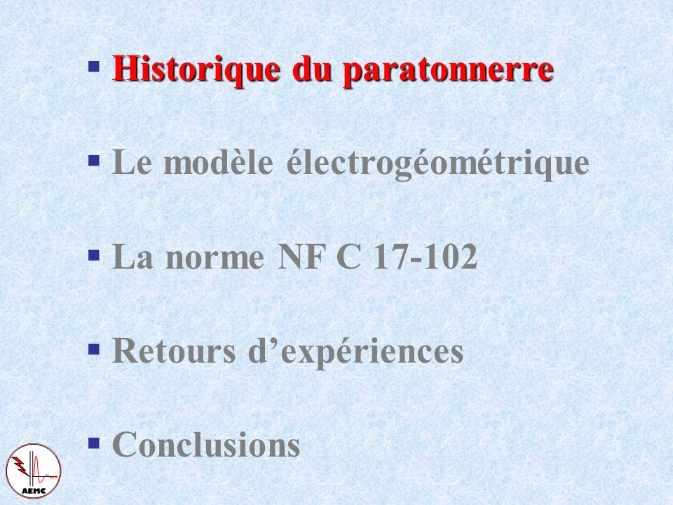 Alain CHAROY - Forum de lélectronique 2006 - PARIS - a.charoy@aemc.fr Les PDA (paratonnerres à dispositif damorçage) et leur normalisation