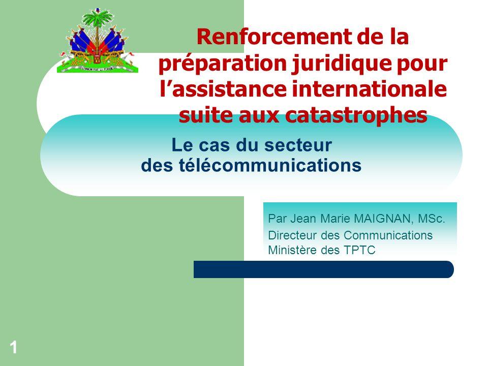 1 Le cas du secteur des télécommunications Par Jean Marie MAIGNAN, MSc.