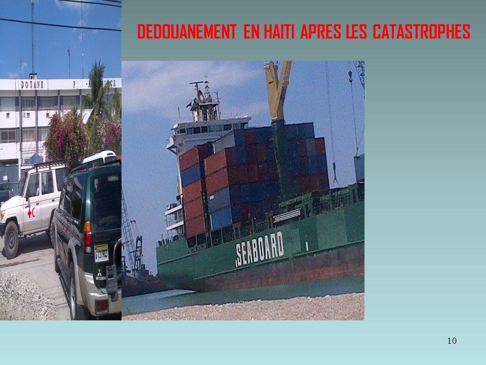 DEDOUANEMENT EN HAITI APRES LES CATASTROPHES 10