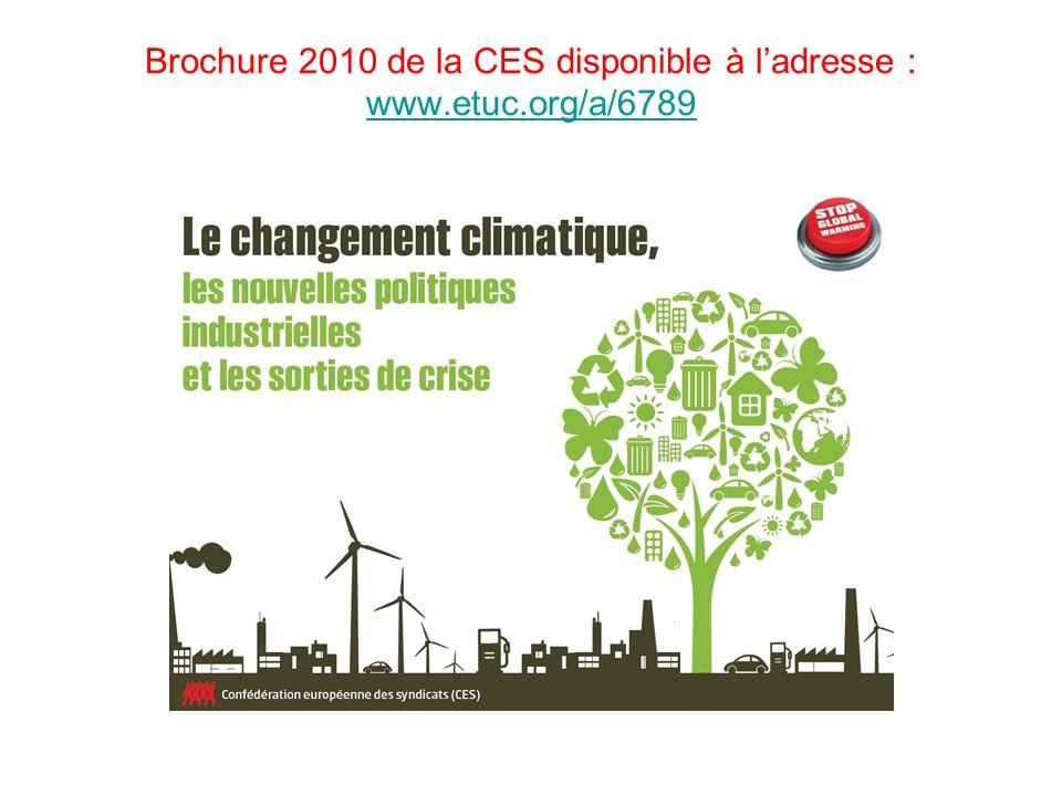 Brochure 2010 de la CES disponible à ladresse : www.etuc.org/a/6789 www.etuc.org/a/6789