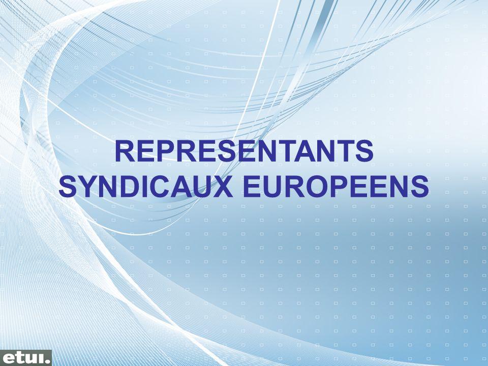 REPRESENTANTS SYNDICAUX EUROPEENS