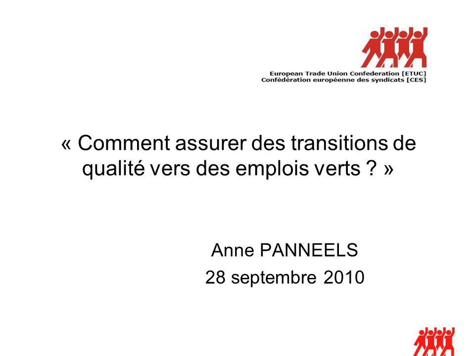 « Comment assurer des transitions de qualité vers des emplois verts .