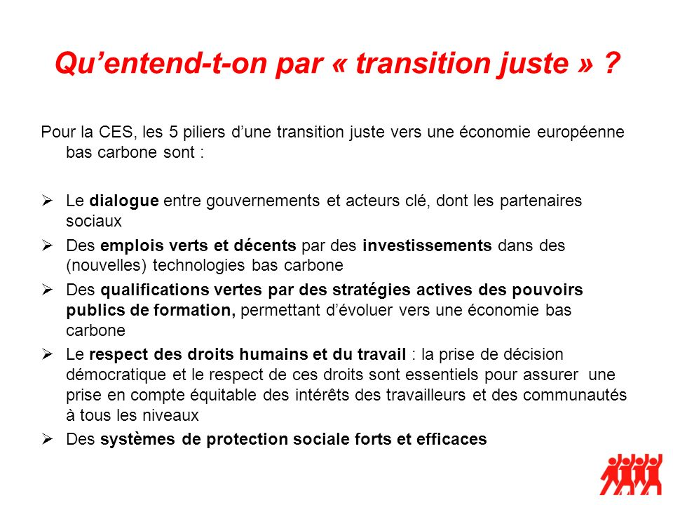 Quentend-t-on par « transition juste » .