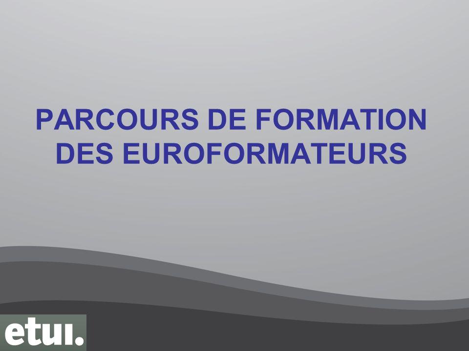 PARCOURS DE FORMATION DES EUROFORMATEURS