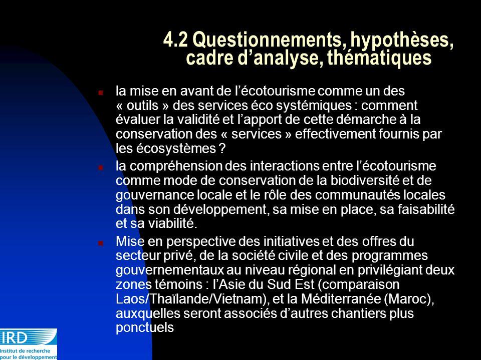 4.2 Questionnements, hypothèses, cadre danalyse, thématiques la mise en avant de lécotourisme comme un des « outils » des services éco systémiques : c