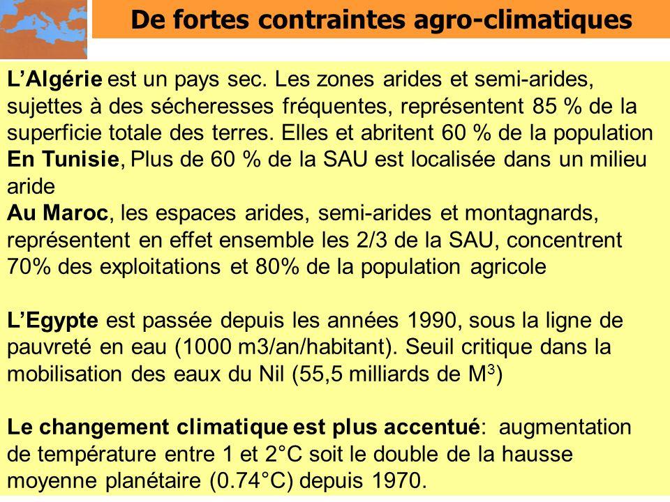 De fortes contraintes agro-climatiques LAlgérie est un pays sec. Les zones arides et semi-arides, sujettes à des sécheresses fréquentes, représentent