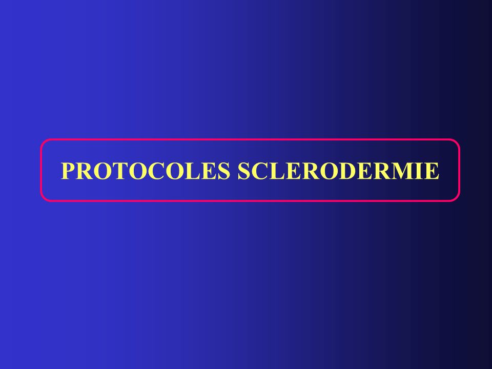 PROTOCOLES SCLERODERMIE