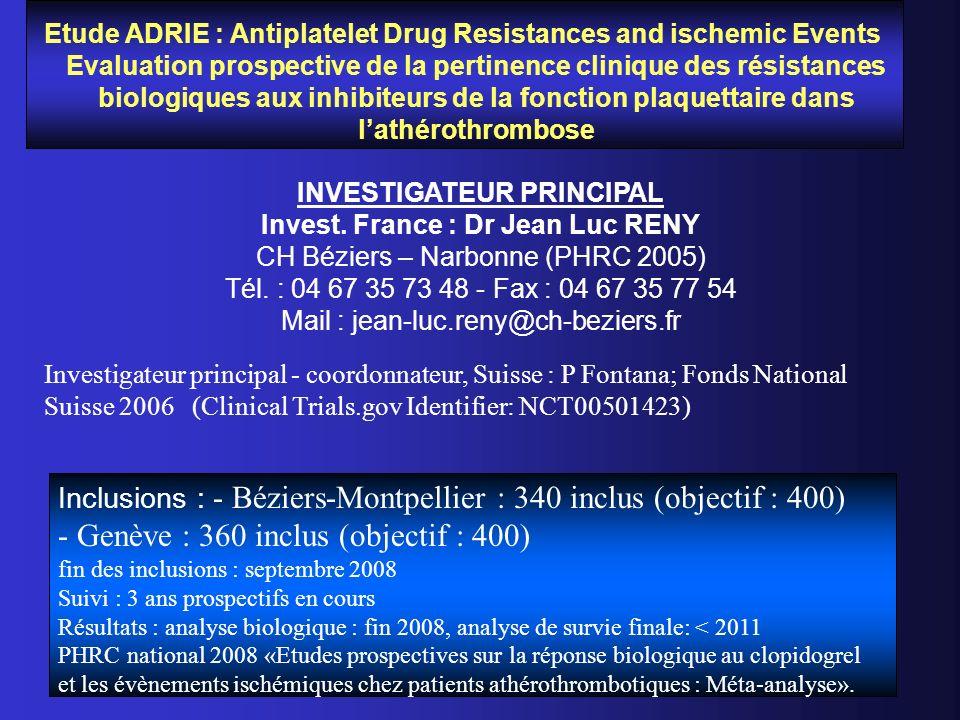 Etude ADRIE : Antiplatelet Drug Resistances and ischemic Events Evaluation prospective de la pertinence clinique des résistances biologiques aux inhib