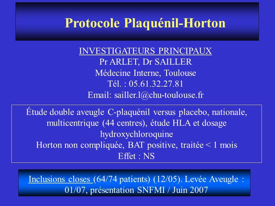 Protocole Plaquénil-Horton INVESTIGATEURS PRINCIPAUX Pr ARLET, Dr SAILLER Médecine Interne, Toulouse Tél. : 05.61.32.27.81 Email: sailler.l@chu-toulou