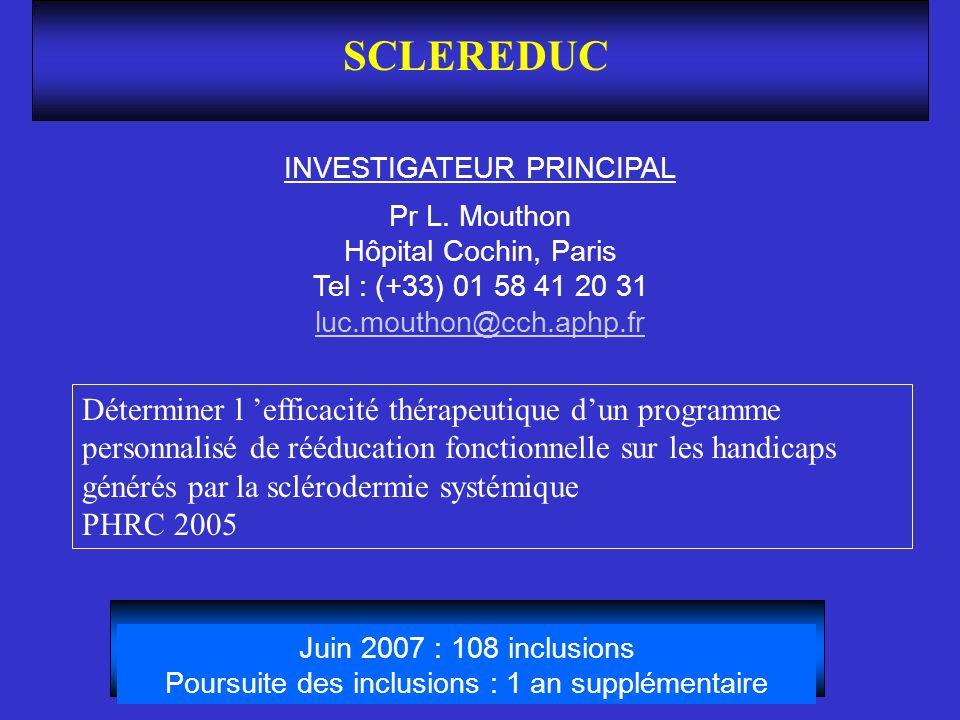 SCLEREDUC INVESTIGATEUR PRINCIPAL Pr L. Mouthon Hôpital Cochin, Paris Tel : (+33) 01 58 41 20 31 luc.mouthon@cch.aphp.fr luc.mouthon@cch.aphp.fr Déter