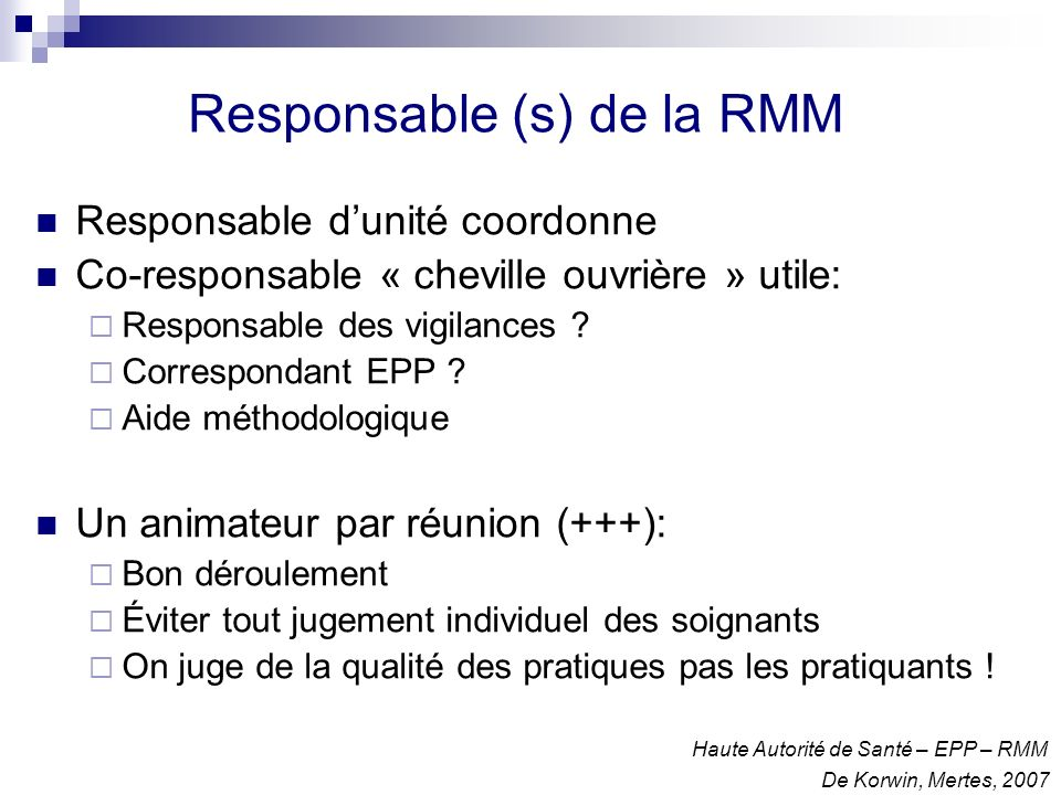 RMM: périodicité/durée des réunions Il faut travailler .