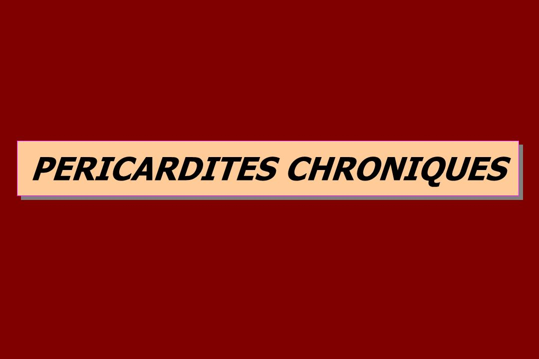 PERICARDITES CHRONIQUES