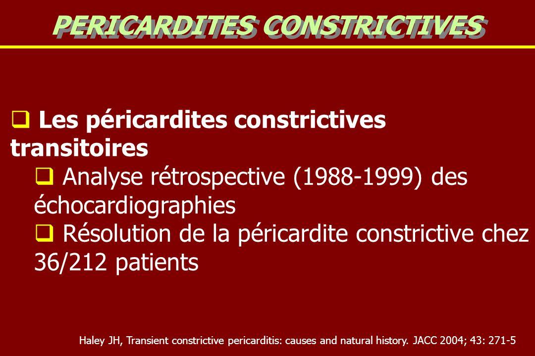 Les péricardites constrictives transitoires Analyse rétrospective (1988-1999) des échocardiographies Résolution de la péricardite constrictive chez 36