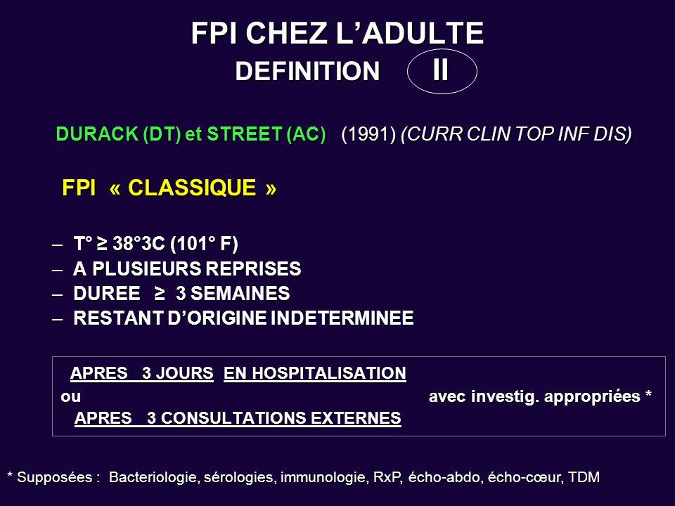 FPI CHEZ LADULTE DEFINITION II DURACK (DT) et STREET (AC) (1991) (CURR CLIN TOP INF DIS) DURACK (DT) et STREET (AC) (1991) (CURR CLIN TOP INF DIS) FPI
