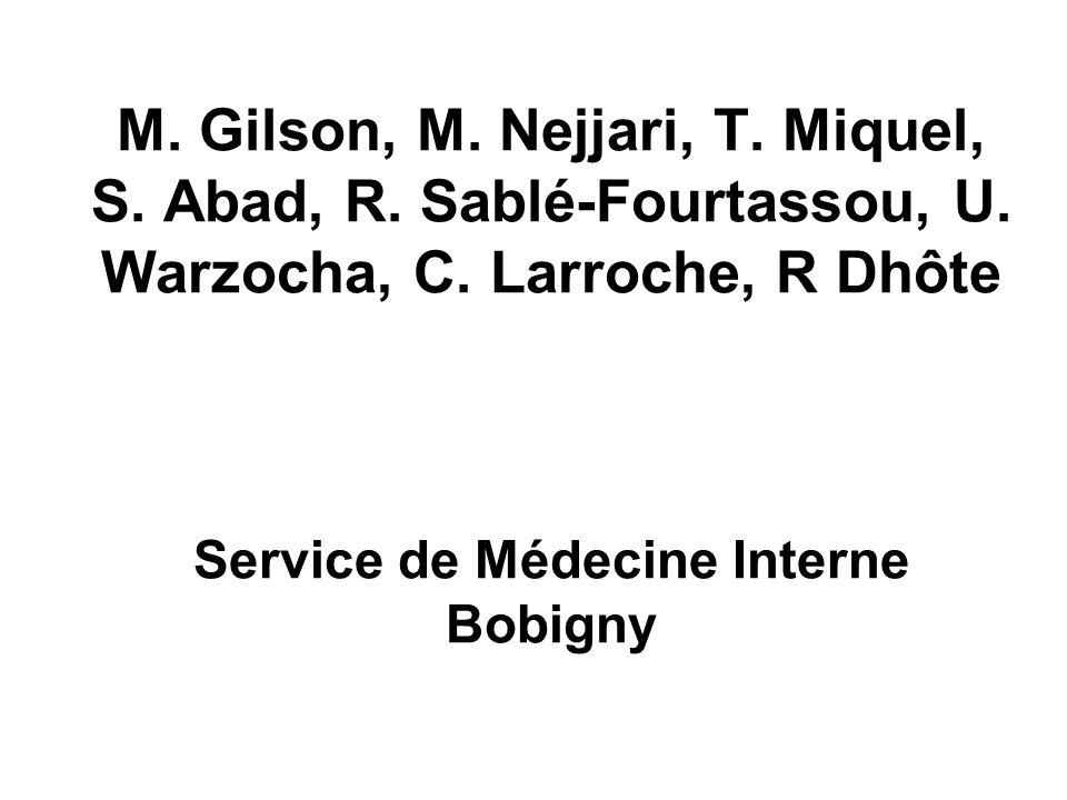 M.Gilson, M. Nejjari, T. Miquel, S. Abad, R. Sablé-Fourtassou, U.