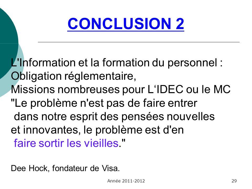 CONCLUSION 2 L'Information et la formation du personnel : Obligation réglementaire, Missions nombreuses pour LIDEC ou le MC