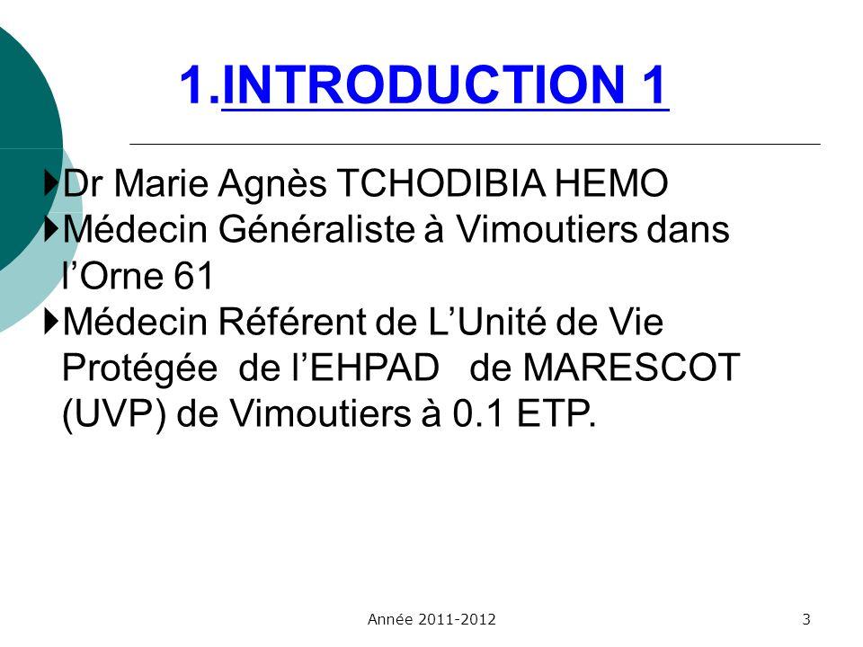 Dr Marie Agnès TCHODIBIA HEMO Médecin Généraliste à Vimoutiers dans lOrne 61 Médecin Référent de LUnité de Vie Protégée de lEHPAD de MARESCOT (UVP) de