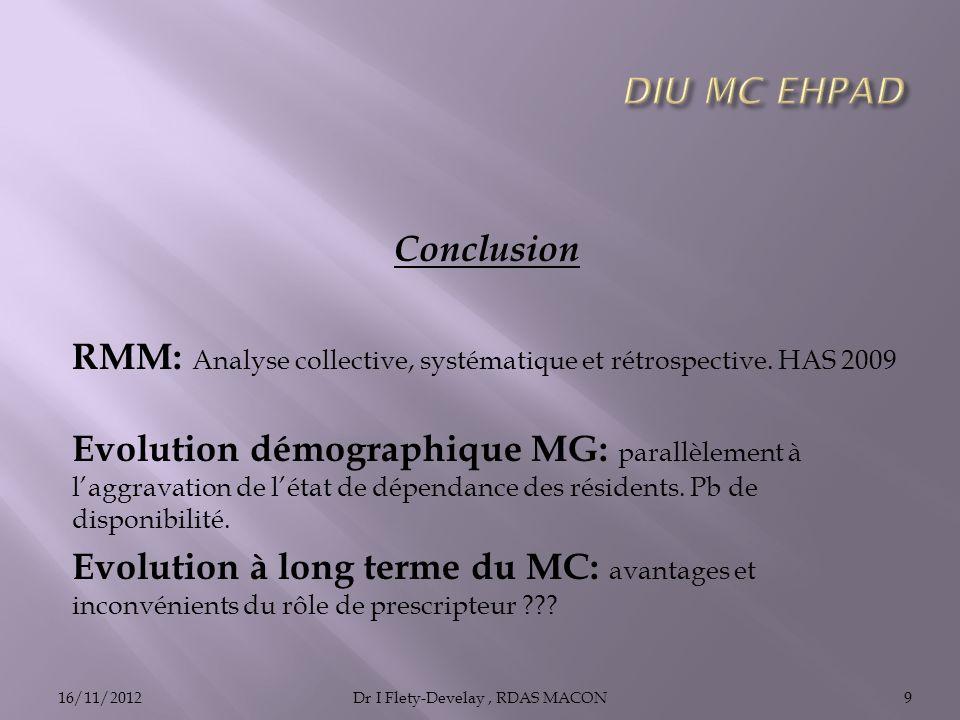 Conclusion RMM: Analyse collective, systématique et rétrospective.