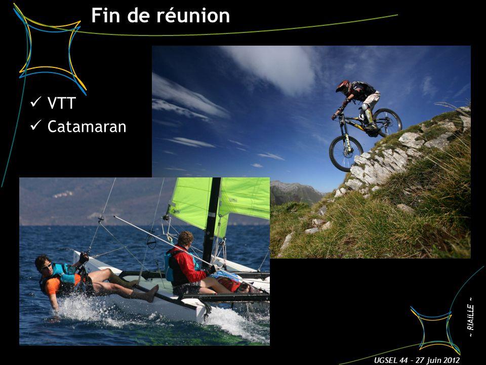 Fin de réunion VTT Catamaran 3 UGSEL 44 – 27 juin 2012 ~ RIAILLE ~