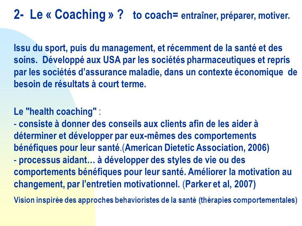 En France: LInspection Générale des Affaires Sociales (Bras et al 2006) définit le coaching, dans le cadre du disease management, comme « une aide aux patients à surmonter les barrières psychologiques et sociales qui font obstacle à une prise en charge autonome de leur affection.