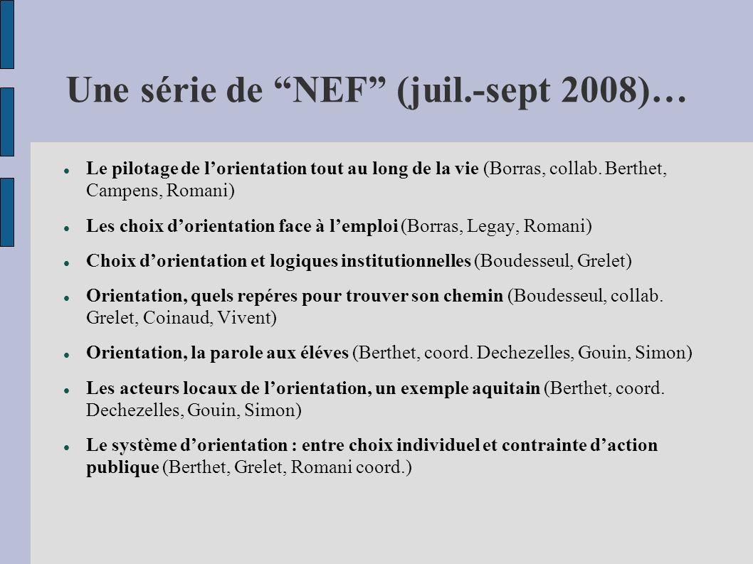 Une série de NEF (juil.-sept 2008)… Le pilotage de lorientation tout au long de la vie (Borras, collab.