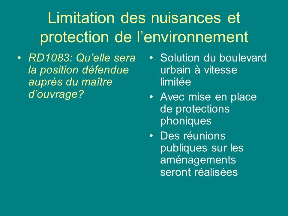 Limitation des nuisances et protection de lenvironnement RD1083: Quelle sera la position défendue auprès du maître douvrage.