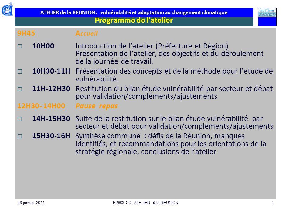 ATELIER de la REUNION: vulnérabilité et adaptation au changement climatique 26 janvier 2011E2008 COI ATELIER à la REUNION33 Les tortues: un enjeu régional
