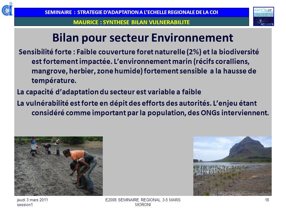 SEMINAIRE : STRATEGIE DADAPTATION A LECHELLE REGIONALE DE LA COI MAURICE : SYNTHESE BILAN VULNERABILITE : Bilan pour secteur Environnement Sensibilité